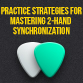 How To Improve Two Hand Sync