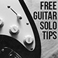 FREE guitar solo tips