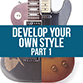 developing your own guitar playing style
