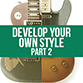 article about creating your own guitar playing style