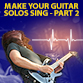How to play memorable lead guitar solos