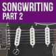 Improving your songwriting technique