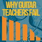 Why guitar teachers fail