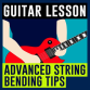 How to play guitar bends creatively