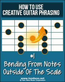 How To Play Creative Bends On Guitar