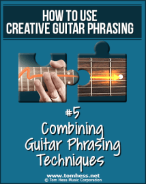 How To Use Creative Guitar Phrasing