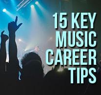 15 Key Music Career Tips