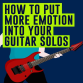 Guitar Soloing Video