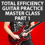 Tom Hess Total Efficiency Guitar Practice Master Class - Part 1