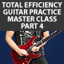 Tom Hess Total Efficiency Guitar Practice Master Class - Part 4