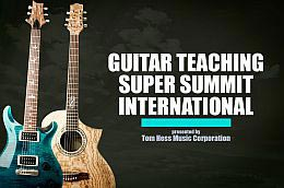 Guitar Teaching Super Summit International By Tom Hess