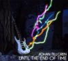 Until The End Of Time EP - Johan Tillgren