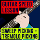 Sweep Picking Technique On Guitar