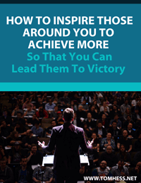 How To Inspire Those Around You To Achieve More So That You Can Lead Them To Victory