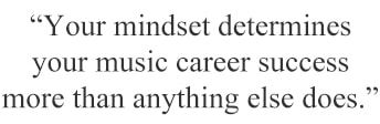 Music Career Success Mindset