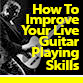 How-To-Improve-Your-Live-Guitar-Playing-Skills
